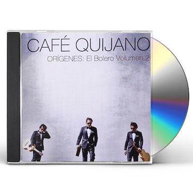 Cafe Quijano ORIGENES:EL BOLERO VOLUMEN 2 CD