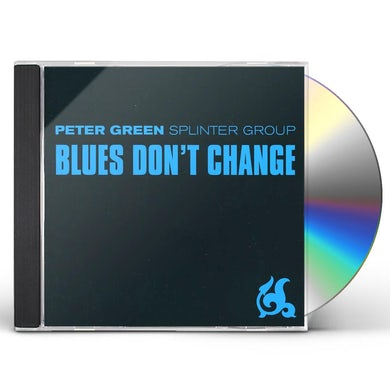 Peter Green BLUES DON'T CHANGE CD