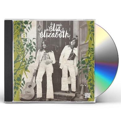 LA ONDA DE ELIA Y ELIZABETH CD