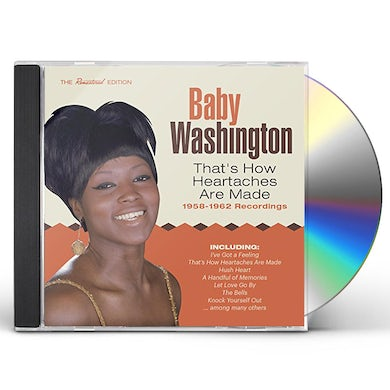 Baby Washington THAT'S HOW HEARTACHES ARE MADE: 1958-1962 CD