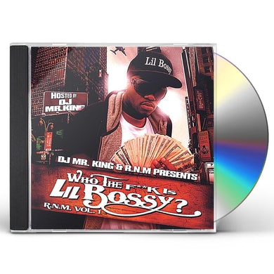 WHO THE FUCK IS LIL BOSSY? R.N.M. 1 CD