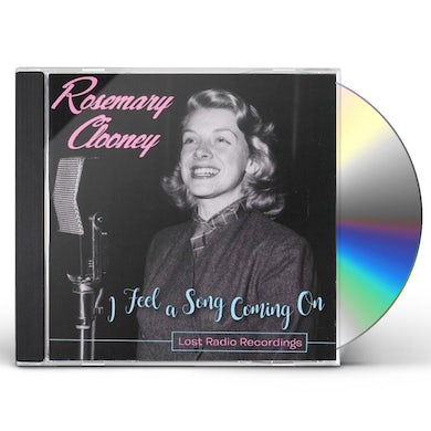 Rosemary Clooney I FEEL A SONG COMING ON - LOST RADIO RECORDINGS CD