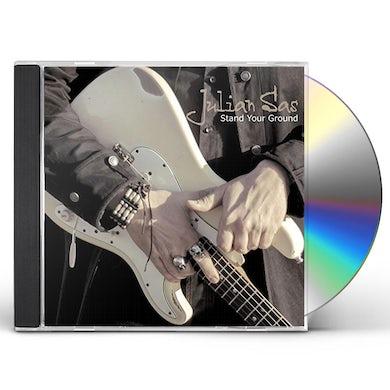 Julian Sas STAND YOUR GROUND CD