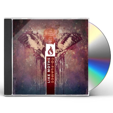 Like Moths to Flames DYING THINGS WE LIVE FOR CD