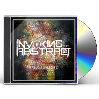 INVOKING THE ABSTRACT AURAL KALIEDOSCOPES CD
