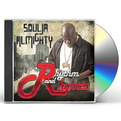Soulja Almighty RHYTHM & RHYMES CD