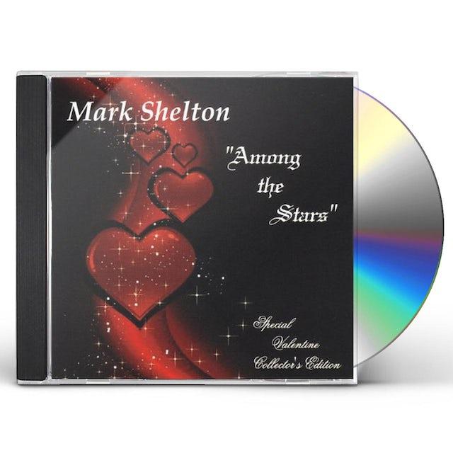 Mark Shelton AMONG THE STARS CD