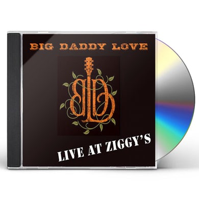 Big Daddy Love LIVE AT ZIGGY'S CD