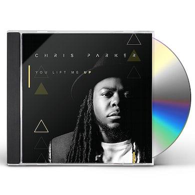 Chris Parker YOU LIFT ME UP CD