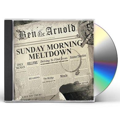 Ben Arnold SUNDAY MORNING MELTDOWN CD