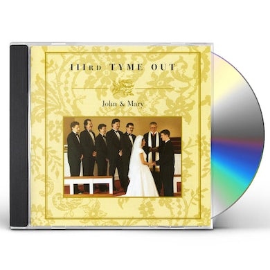 Third Tyme Out JOHN & MARY CD