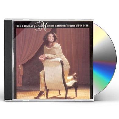 Irma Thomas MY HEART'S IN MEMPHIS: THE SONGS OF DAN PENN CD