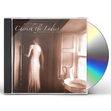 Cherish the Ladies WOMAN OF THE HOUSE CD