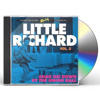 Little Richard  Shag On Down By The Union Hall CD