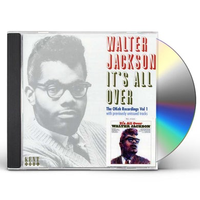 Walter Jackson IT'S ALL OVER: THE OKEY RECORDINGS 1 CD