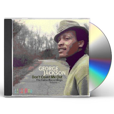 George Jackson DON'T COUNT ME OUT: FAME RECORDINGS 1 CD