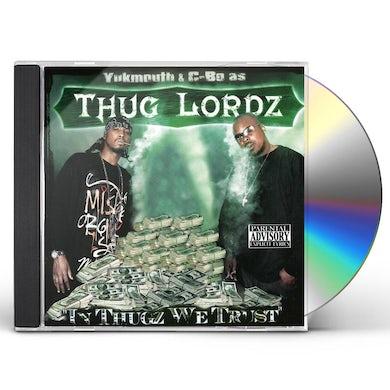 Thug Lordz IN THUGZ WE TRUST (SCREWED) CD