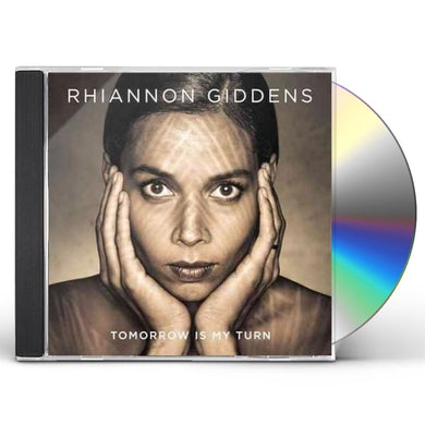Rhiannon Giddens TOMORROW IS MY TURN CD