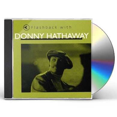 FLASHBACK WITH DONNY HATHAWAY CD