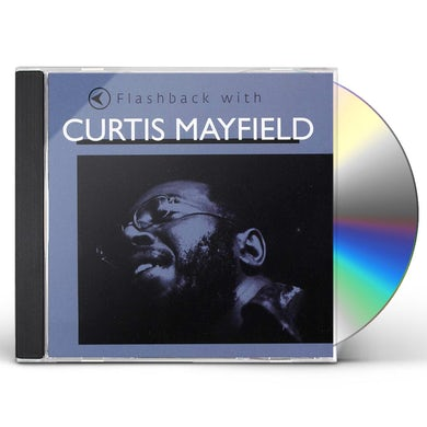 FLASHBACK WITH CURTIS MAYFIELD CD