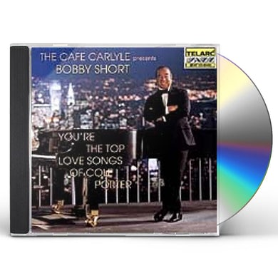Bobby Short YOU'RE THE TOP CD