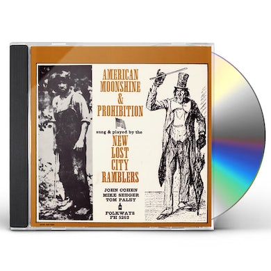 New Lost City Ramblers AMERICAN MOONSHINE AND PROHIBITION SONGS CD