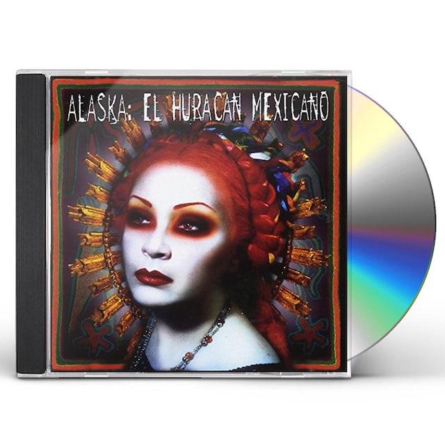 Alaska EL HURACAN MEXICANO CD