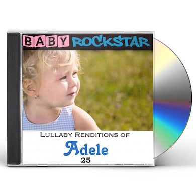 Baby Rockstar  Lullaby Renditions of Adele: 25 CD