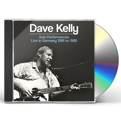 Dave Kelly SOLO PERFORMANCES: LIVE IN GERMANY 1986 TO 1989 CD