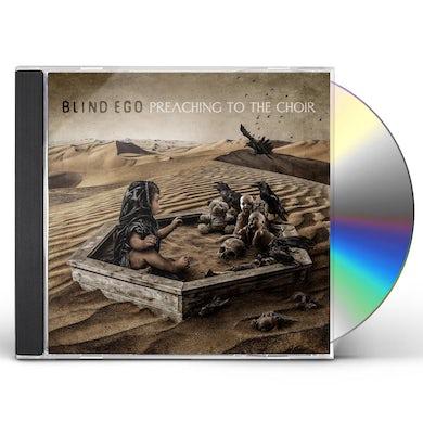 BLIND EGO PREACHING TO THE CHOIR CD
