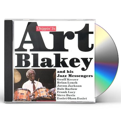 Art Blakey CHIPPIN IN: LIMITED CD