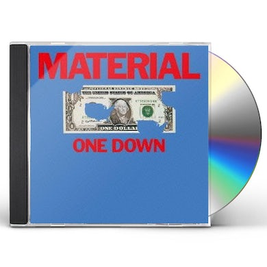 Material ONE DOWN CD