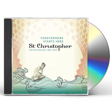 St Christopher FOREVERMORE STARTS HERE:ANTHOLOGY 1984-10 CD