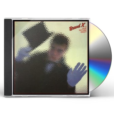 Brand X IS THERE ANYONE ABOUT CD