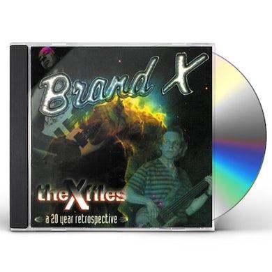 Brand X X-FILES-A 20 YEAR RETROSPECTIVE CD