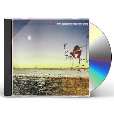 Macaco ENTRE RA CES Y ANTENAS CD