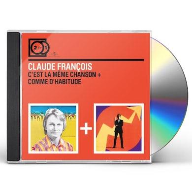 Claude François C EST LA MEME CHANSON/COMME D CD