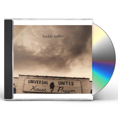 Buddy Miller UNIVERSAL UNITED HOUSE OF PRAYER CD