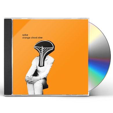 Spike ORANGE CLOUD NINE CD