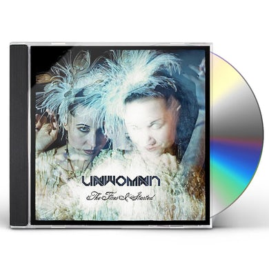 Unwoman FIRES I STARTED CD