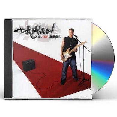 Damien PLUS QUE JAMAIS CD