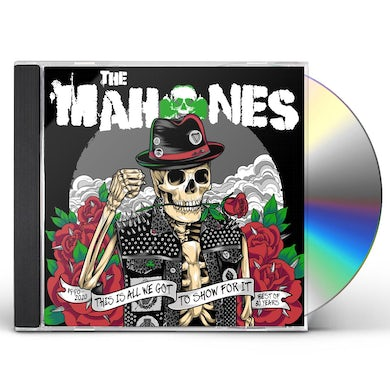 MAHONES 30 Years & This Is All We've Got To Show CD