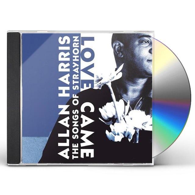 Allan Harris LOVE CAME THE SONGS OF STRAYHORN CD