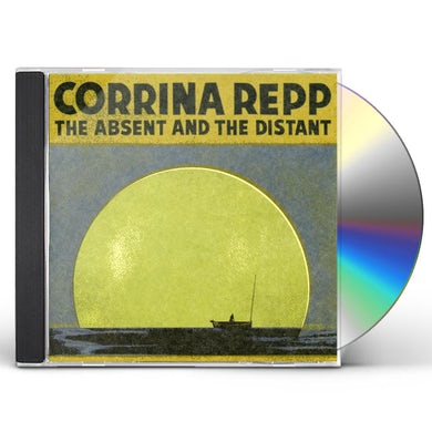 Corrina Repp ABSENT & THE DISTANT CD