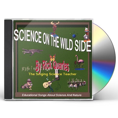 Rick Quarles SCIENCE ON THE WILD SIDE CD