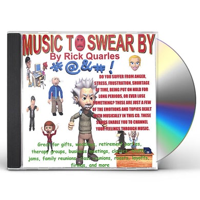 Rick Quarles MUSIC TO SWEAR BY CD