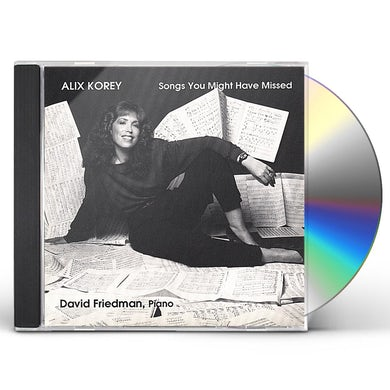Alix Korey SONGS YOU MIGHT HAVE MISSED CD