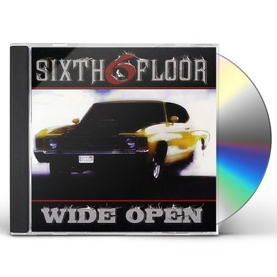 Sixth Floor WIDE OPEN CD