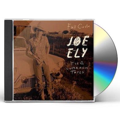 Joe Ely Lubbock Tapes: Full Circle CD