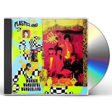 Plasticland WONDER WONDERFUL WONDERLAND (2016 REISSUE) CD